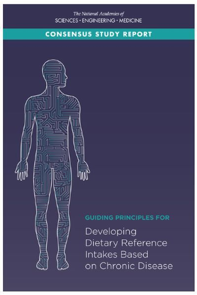 Guiding Principles for Developing Dietary Reference Intakes Based on Chronic Disease