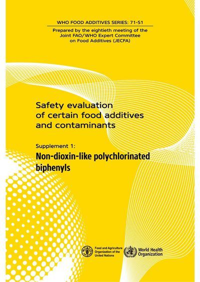 Safety evaluation of certain food additives and contaminants