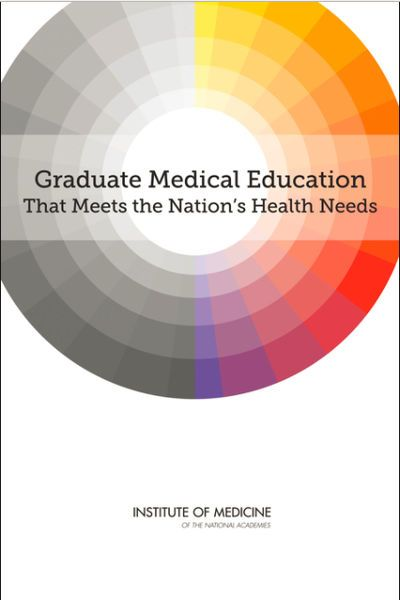Graduate Medical Education That Meets the Nation's Health Needs