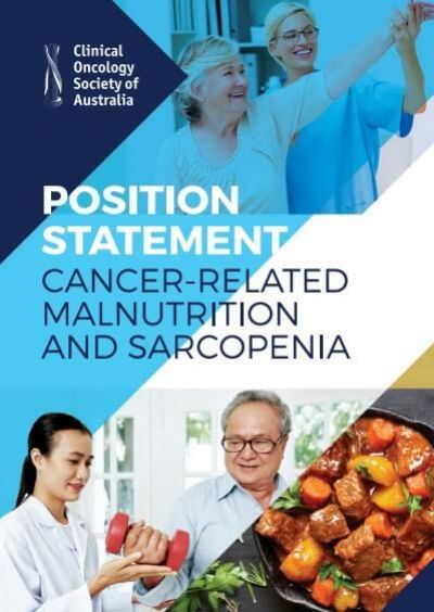 Position Statement: Cancer-Related Malnutrition and Sarcopenia