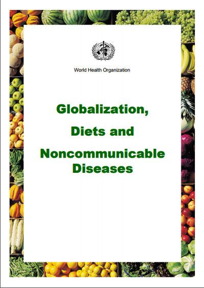 Globalization, Diets and Noncommunicable Diseases