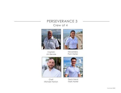 Yacht Charter PERSEVERANCE 3 Crew