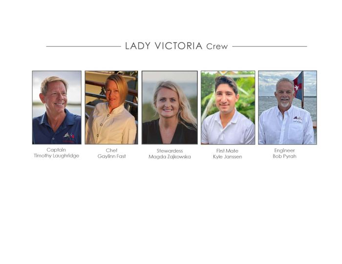 Yacht Charter LADY VICTORIA Crew