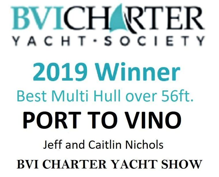 PORT TO VINO Yacht Charter - 1st Place for Best Catamaran and Crew over 56ft.